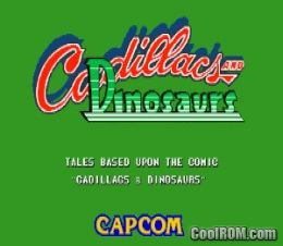 Cadillacs And Dinosaurs World 930201 Rom Download For