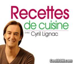 Recettes de cuisine avec cyril lignac france rom download for nintendo ds nds - Stage de cuisine avec cyril lignac ...