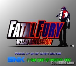Fatal Fury - Wild Ambition ROM (ISO) Download for Sony